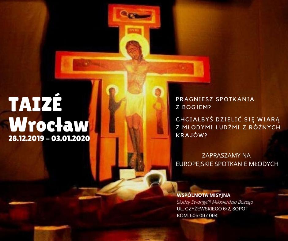 """Jedziemy do Wrocławia na spotkanie """"Taizé""""!"""